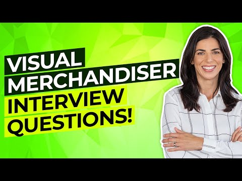 VISUAL MERCHANDISER Interview Questions And Answers! (How To PASS A Visual Merchandising Interview!)