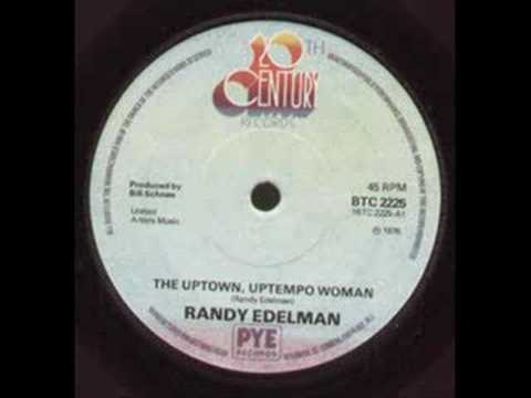 Randy Edelman - The Uptown , Uptempo Woman