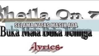 Sheila On 7 - Buka Mata Buka Telinga (lyrics)