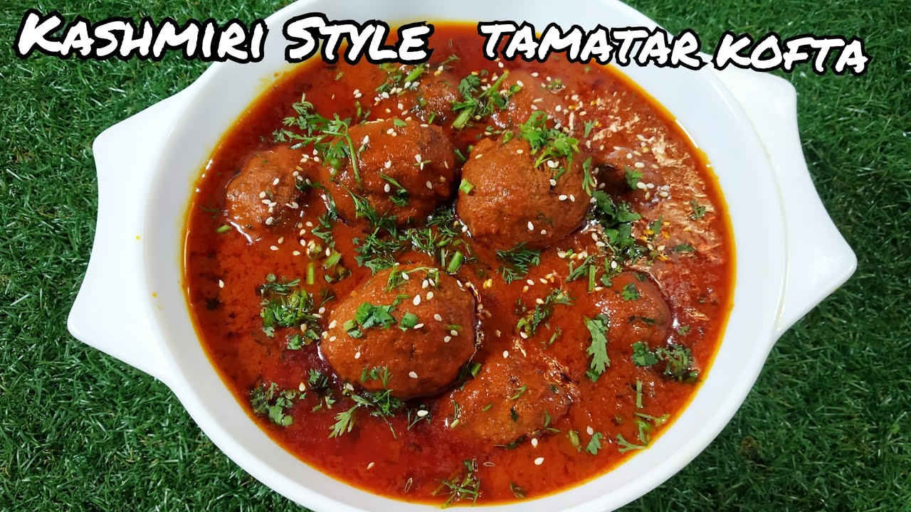 Tamatar koftay || #kashmiri cooking | meatballs in a tomato gravy | Subscribe n press the bell icon