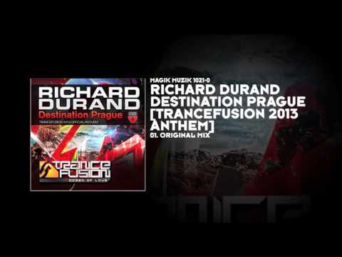 Richard Durand - Destination Prague [Trancefusion 2013 Anthem]