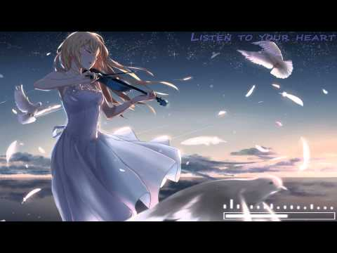 [HD] Nightcore - Listen to your heart