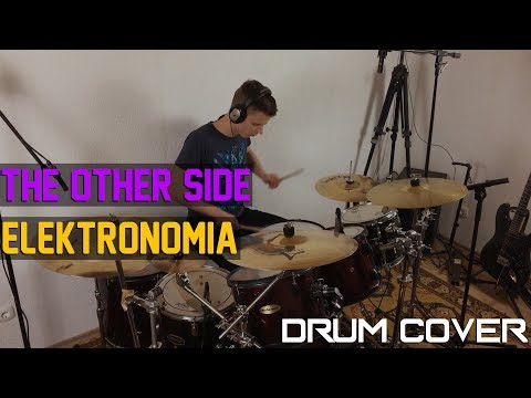 ELEKTRONOMIA - THE OTHER SIDE || Drum Cover