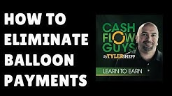 How To Eliminate Balloon Payments