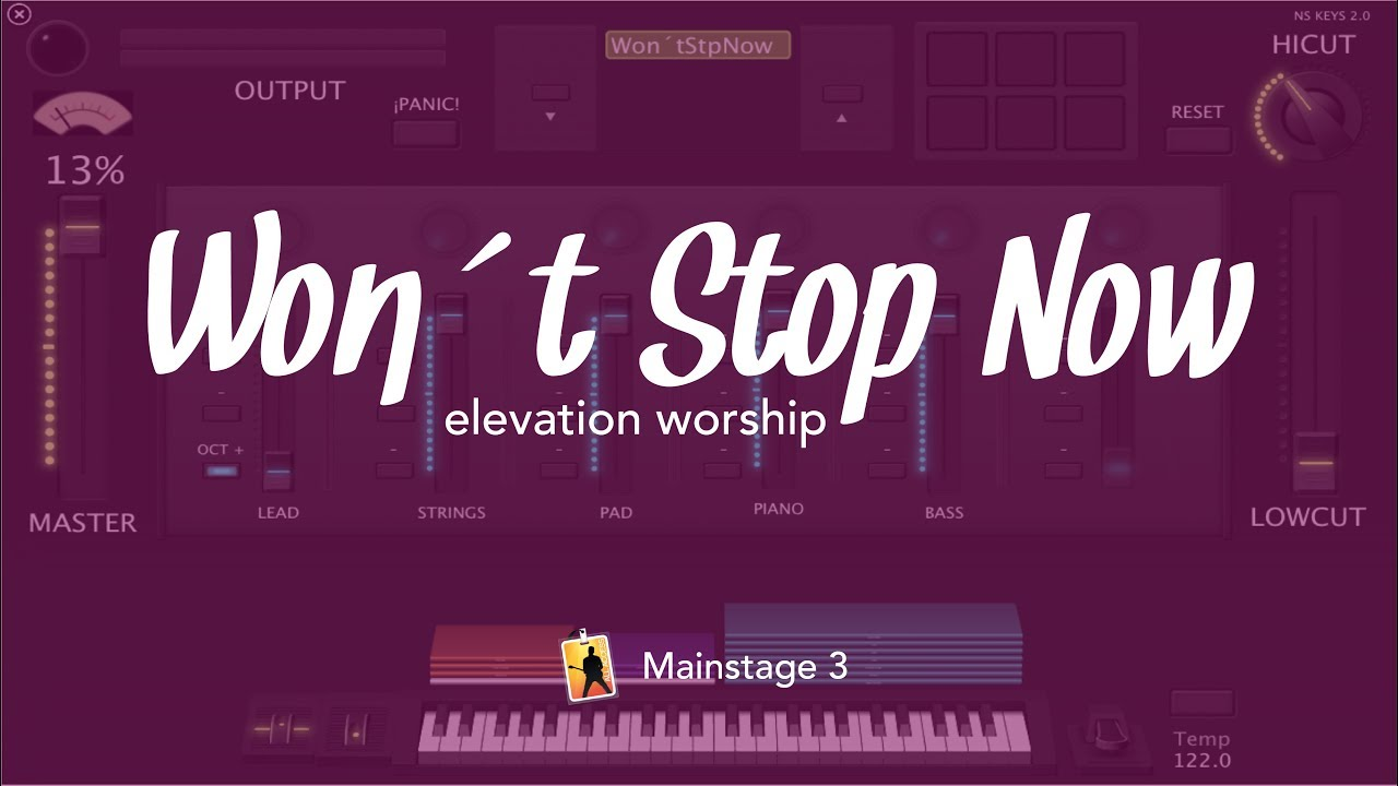 Won´t stop now - Elevation Worship // MainStage 3 patch