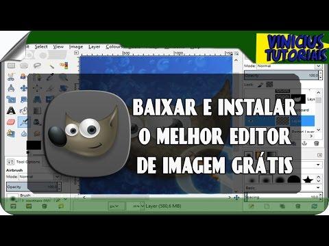 MELHOR EDITOR DE IMAGENS TOTALMENTE GRATIS - COMO BAIXAR E INSTALAR - YouTube   melhor editor de ...