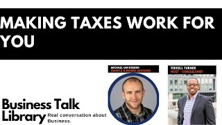 Making Taxes Work for You with Michael Ian Reeder, CPA