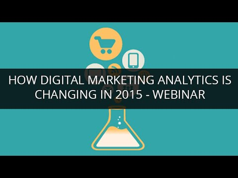 How Digital Marketing Analytics Is Changing In 2015 | Learn Digital Analytics Tutorial Part 1