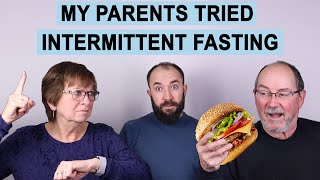 My Parents Tried Intermittent Fasting, Here's What Happened