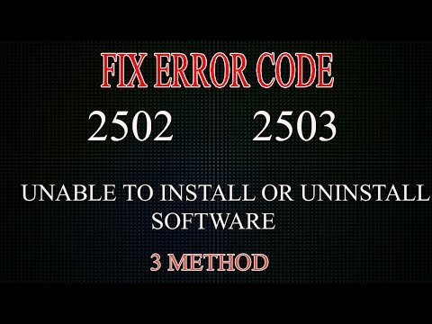 FIX INTERNAL ERROR CODE 2502 AND 2503 UNABLE TO INSTALL OR UNINSTALL SOFTWARE (WINDOWS 7/8/10) .MSI