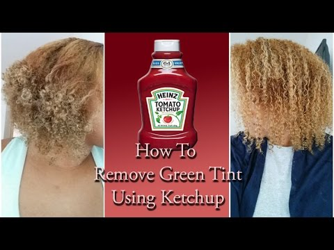 How To Remove Green Tint Using Ketchup NATURAL CURLY