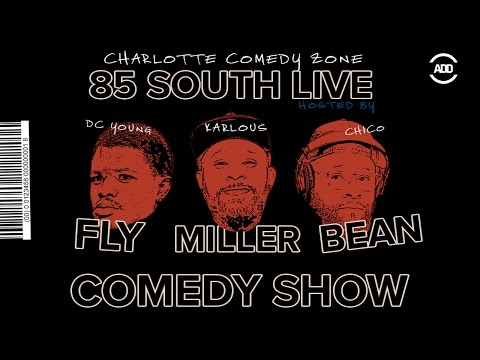 The 85 South Live Comedy Show Charlotte - DC Young Fly ...