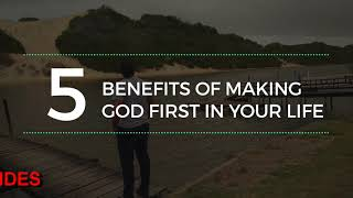 5 BENEFITS OF MAKING GOD NUMBER 1 IN YOUR LIFE, Daily Promise and Powerful Prayer