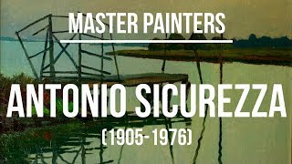 Antonio Sicurezza (1905-1976) A collection of paintings 4K Ultra HD