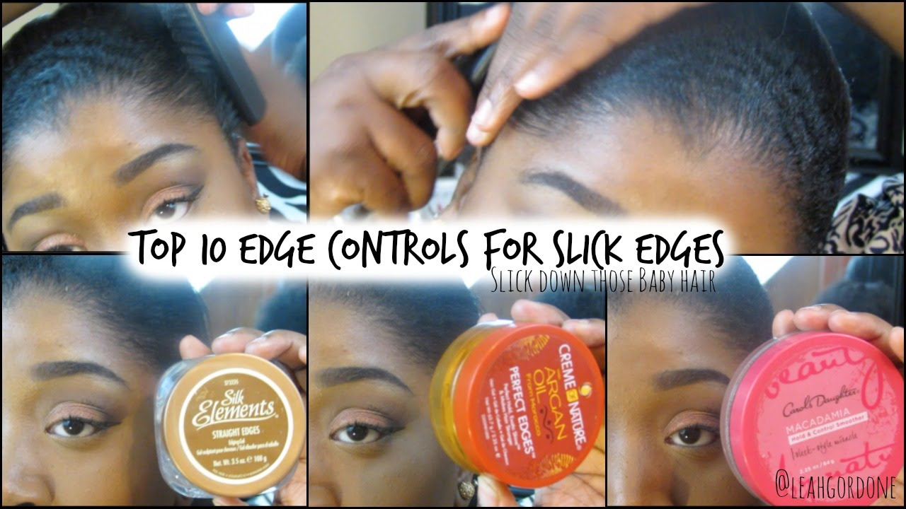 10 Edge Controls For Natural Relaxed Hair Sleek Edges Baby Hairs You