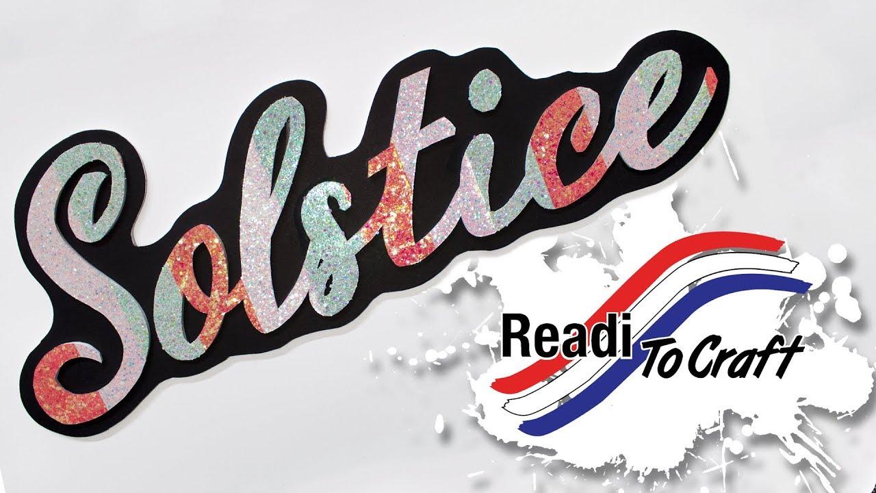 Readi to Craft: Solstice Sign