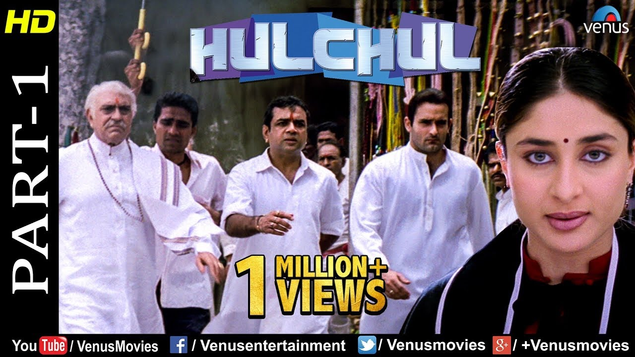 Hulchul - Part 1| Akshaye Khanna,Paresh Rawal & Kareena Kapoor | Best Bollywood Movie Scenes