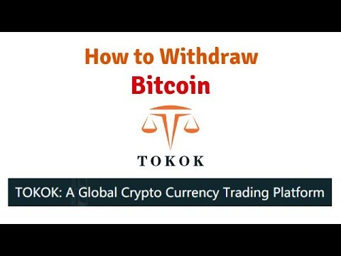How To Withdraw Bitcoin & Complete Verification On Tokok Exchange