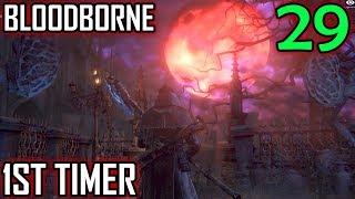 Bloodborne 1st Timer Walkthrough - Part 29 - Yahar
