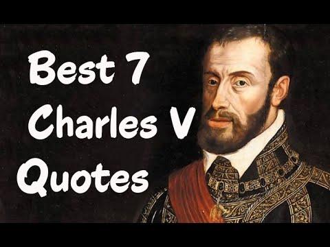 Best 7 Charles V Quotes - Charles I of Spain