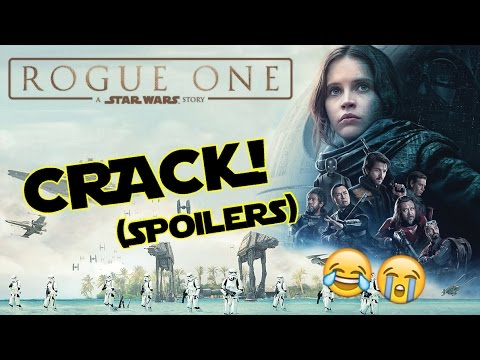 ROGUE ONE: A STAR WARS STORY - CRACK!