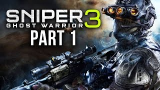 SNIPER GHOST WARRIOR 3 Walkthrough Part 1 - Prologue