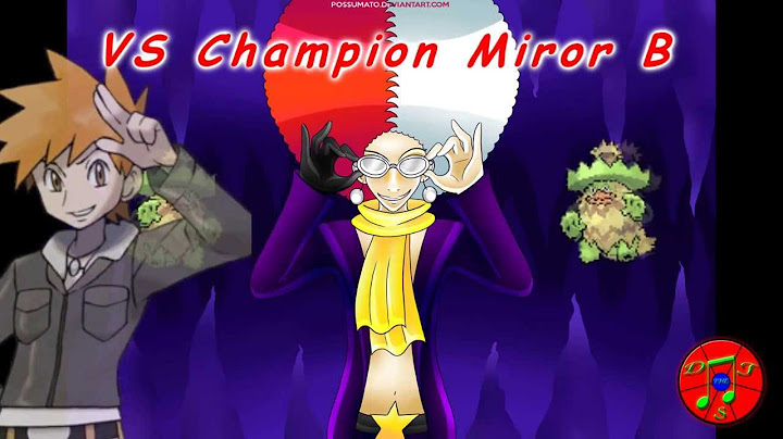 pokmon remix  vs champion miror b miror bs theme champion themes