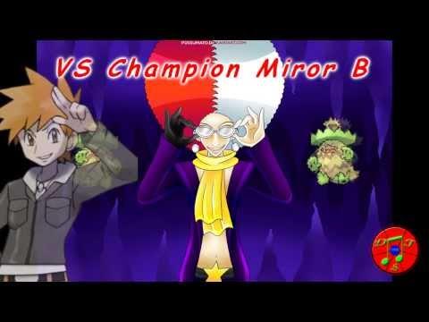 Pokémon Remix - VS Champion Miror B [Miror B.'s Theme, Champion Themes +]
