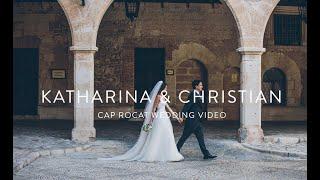 Cap Rocat  Katharina & Christian   Cap Rocat Wedding   Mallorca Wedding video