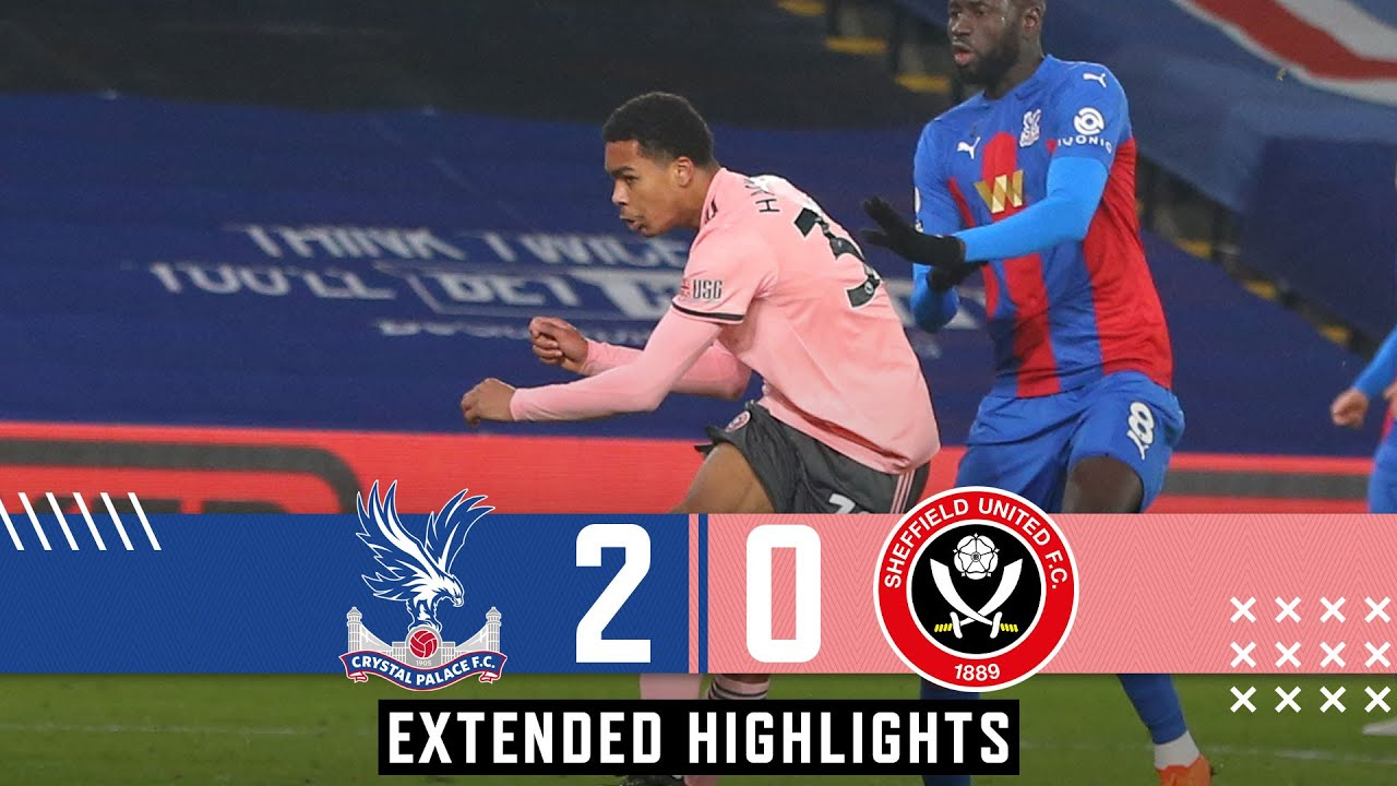 Crystal Palace 2-0 Sheffield United | Extended Premier League highlights