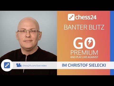 Banter Blitz Chess with IM Christof Sielecki (ChessExplained) - December 20, 2017