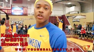 YoungBallerzTV : Kezo Brown c/o 2018 Simeon City Champions
