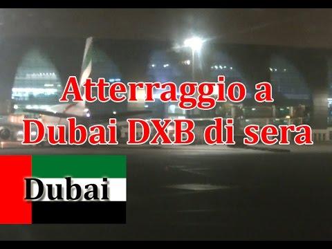 Atterraggio a Dubai DXB di sera con Emirates - Full video