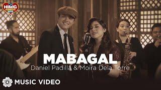 Mabagal - Daniel Padilla & Moira Dela Torre | Himig Handog 2019