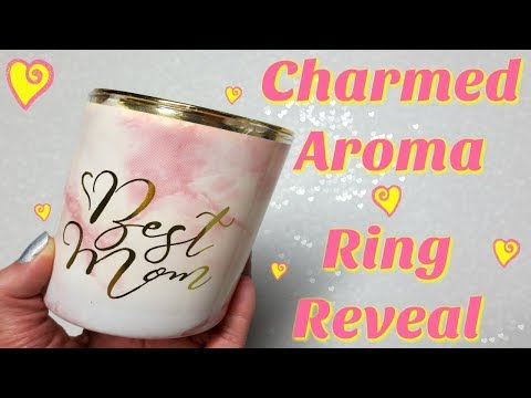 Charmed Aroma Ring Reveal - Best Mom Candle!