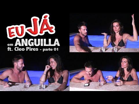 EU JÁ em ANGUILLA l ft. CLEO PIRES EP. 02 - parte 01/02