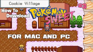 How To Download Pokemon Sweet Version (For Mac and PC)