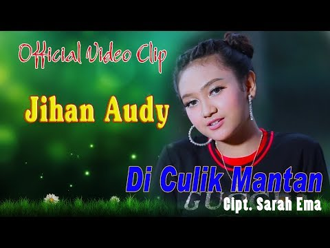Jihan Audy - Di Culik Mantan (Official Video Clip)