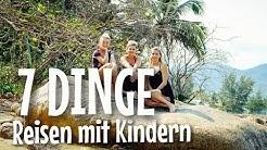 Reisen mit KINDERN I  MUST HAVES I Mellis Blog