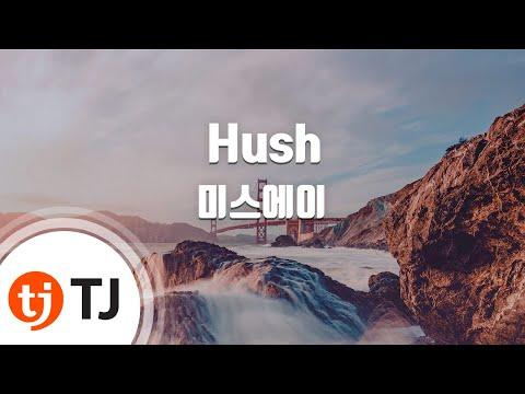 [TJ노래방] Hush - 미스에이 (Hush - MISS A) / TJ Karaoke