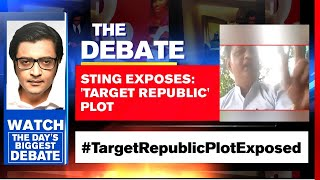 'Target Republic' Exposé Reveals Political Conspiracy | The Debate With Arnab Goswami