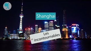 Shanghai - Les incontournables du Routard