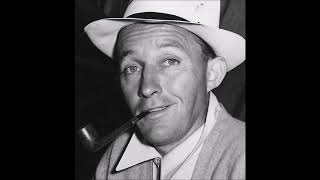 Bing Crosby - Down By The Old Mill Stream