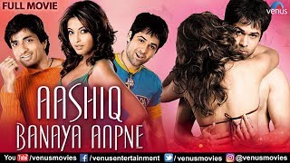 Aashiq Banaya Aapne Full Movie | Emraan Hashmi | Sonu Sood | Tanushree Dutta | Hindi Romantic Movie