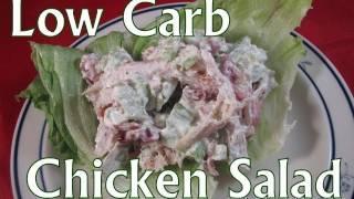 Atkins Diet Recipes:  Low Carb Chicken Salad (IF)