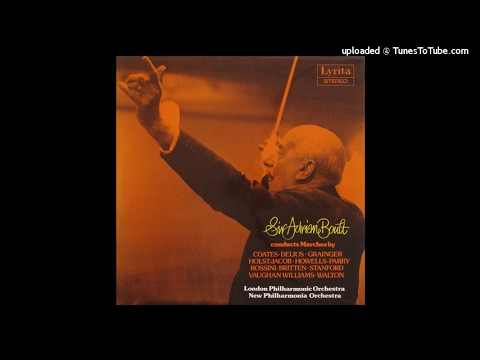 Sir Adrian Boult conducts Marches (originally on Lyrita LP SRCS 95)