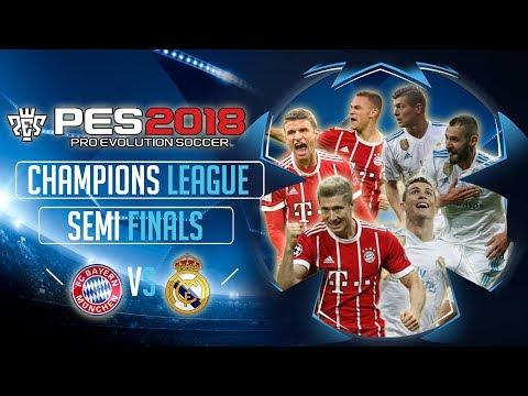 Bayern Munich vs Real Madrid | PES 2018 UEFA Champions League - Semi Final First Leg