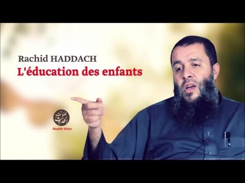 l 39 ducation des enfants 41 rachid haddach youtube. Black Bedroom Furniture Sets. Home Design Ideas