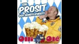 Olli Olé - Ein Prosit der Gemütlichkeit - ab sofort als Download erhältlich