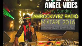 JamrockVybz Radio Mixtapes (Roots & Culture) Feat. Jah Cure,Sizzla,Morgan Heritage&more(July 2016)